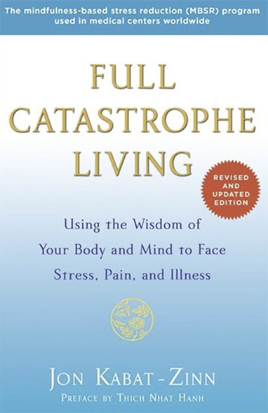 Book entitled Full Catastrophe Living