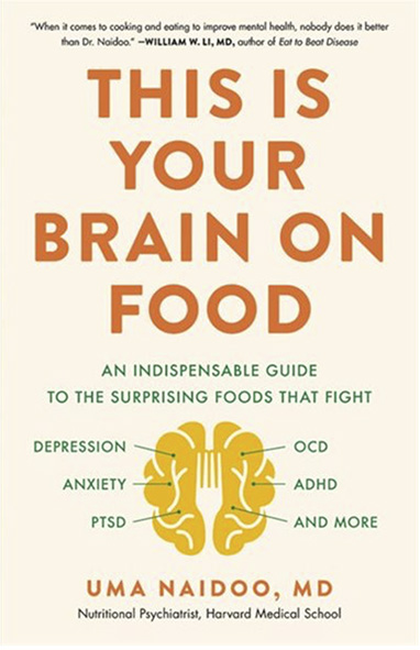 Book entitled This is Your Brain on Food