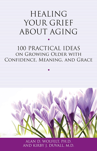 Book entitled Healing Your Grief About Aging