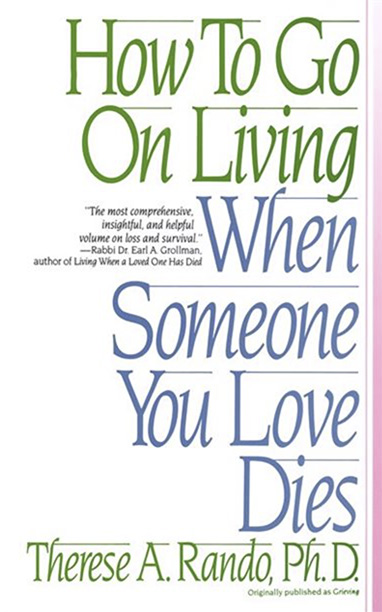 Book on How to Go on Living When Someone you Love Dies