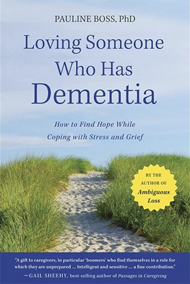 Book entitled Loving Someone Who Has Dementia